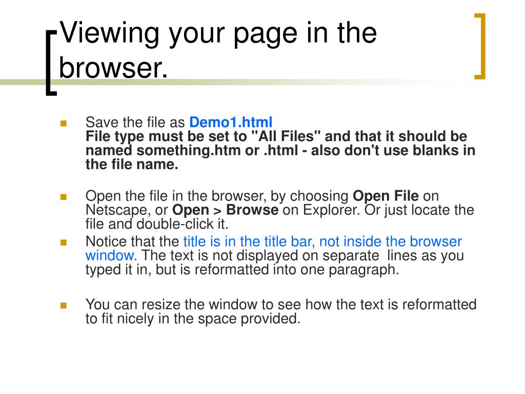 Viewing your page in the browser.