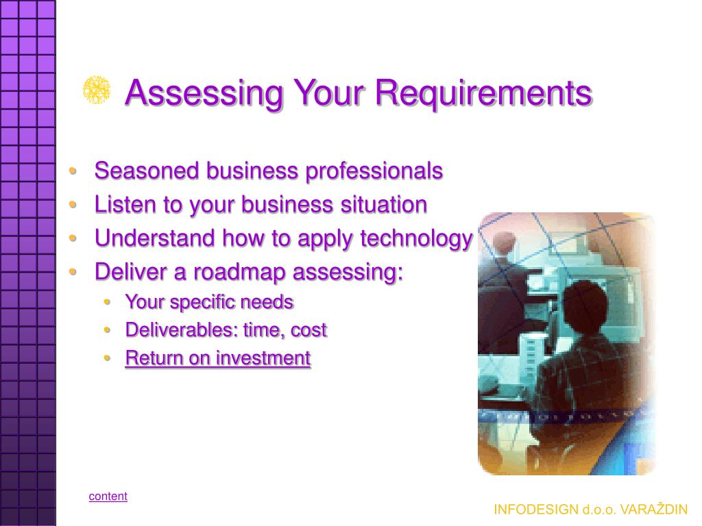 Assessing Your Requirements