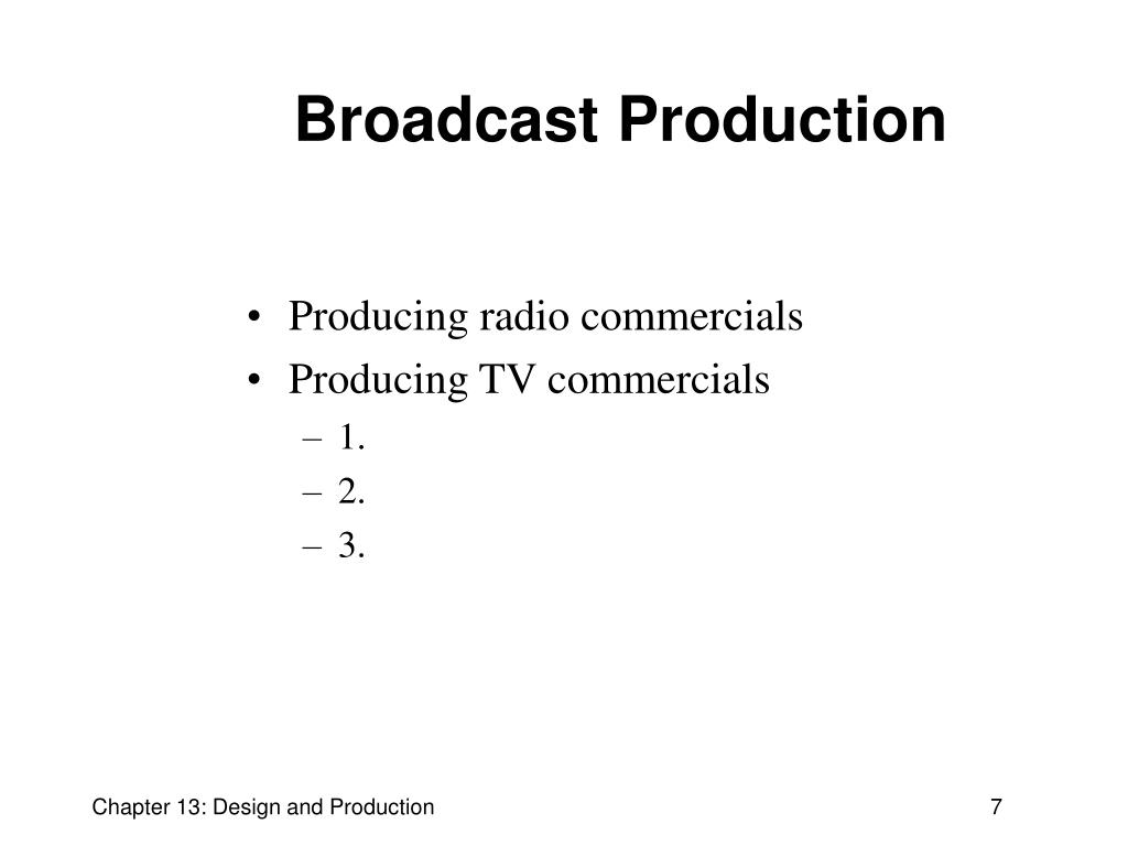 Broadcast Production