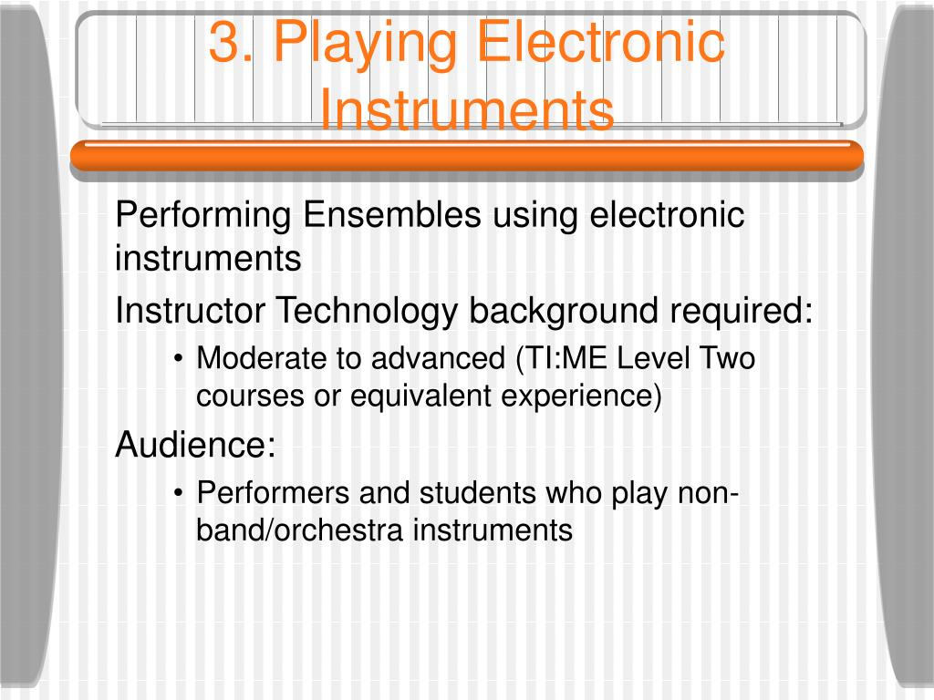 3. Playing Electronic Instruments