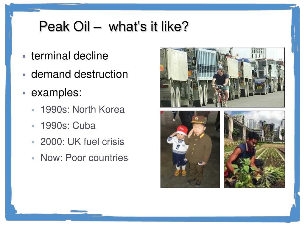 Peak Oil –  what's it like?