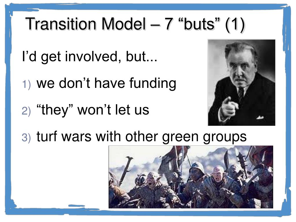 """Transition Model – 7 """"buts"""" (1)"""