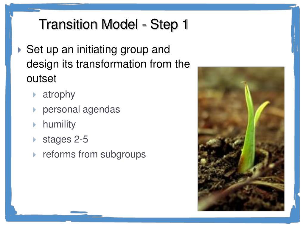 Transition Model - Step 1