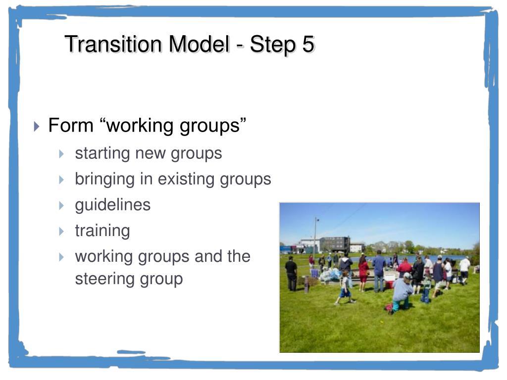 Transition Model - Step 5