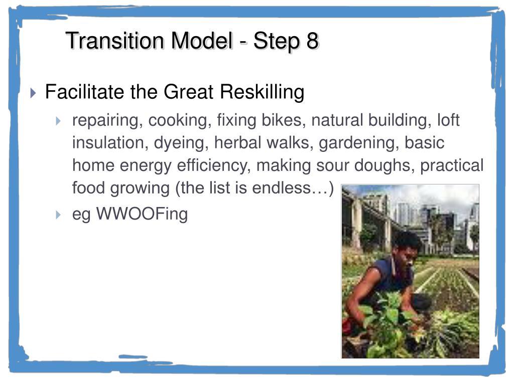 Transition Model - Step 8