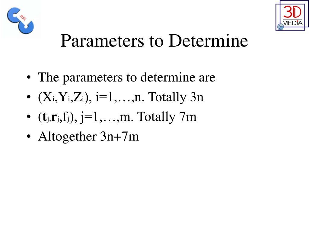 Parameters to Determine