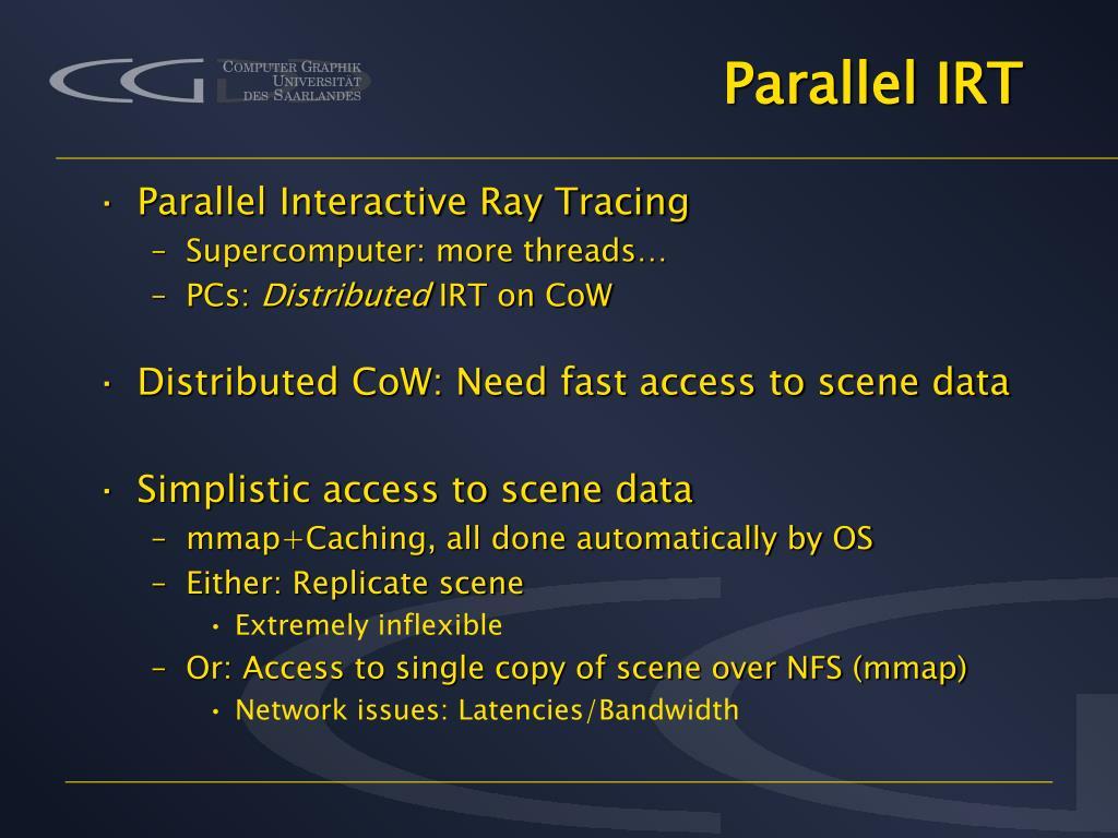 Parallel IRT