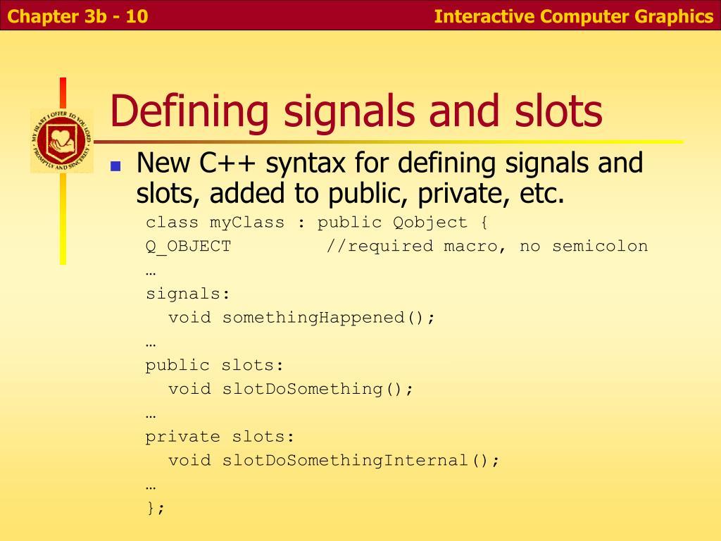 Defining signals and slots