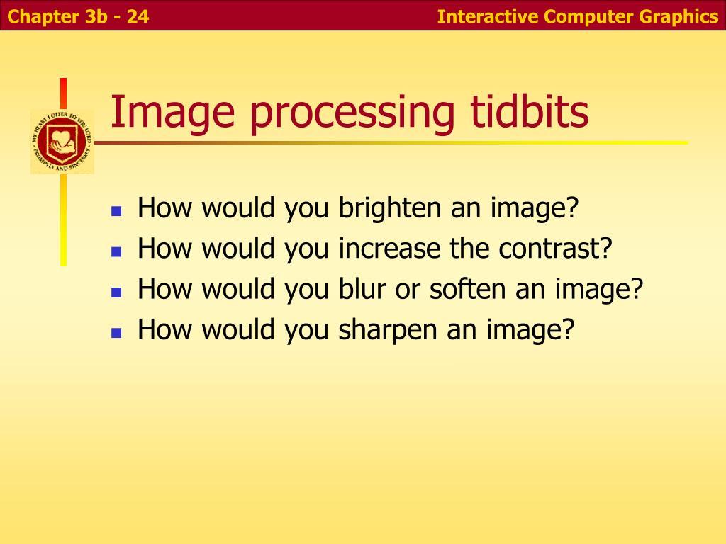 Image processing tidbits