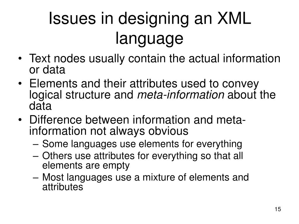 Issues in designing an XML language