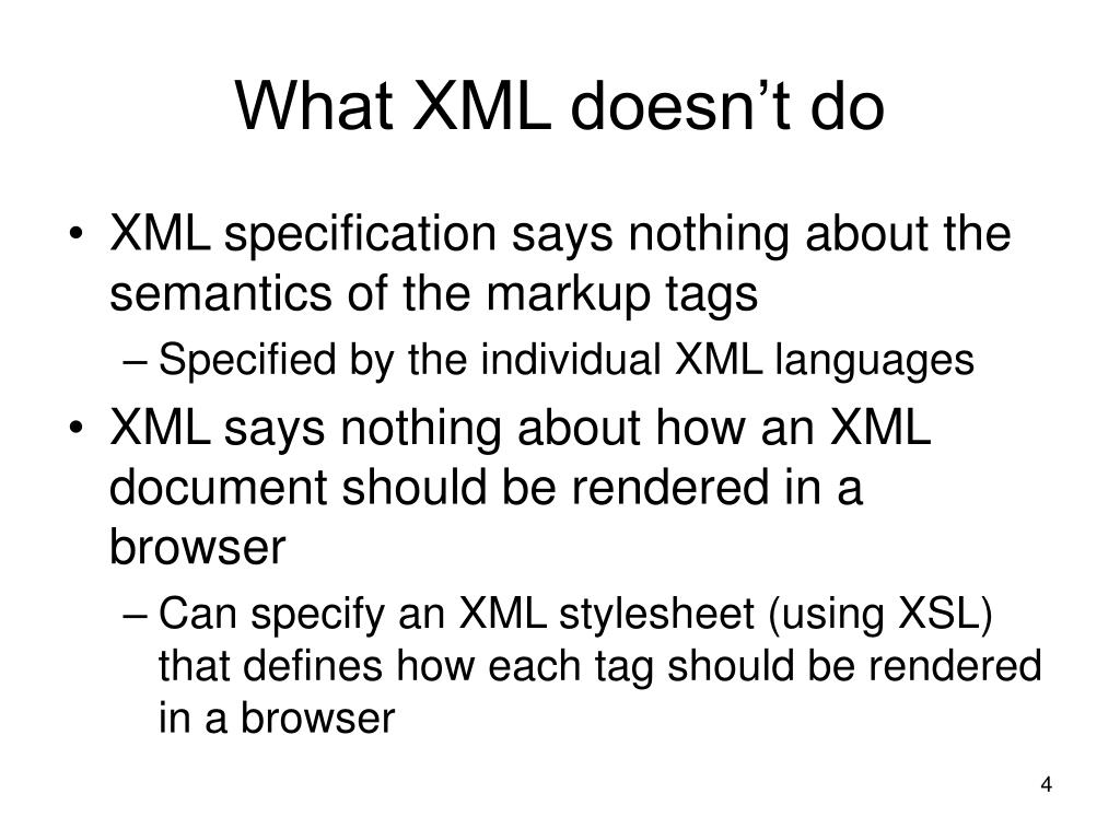 What XML doesn't do