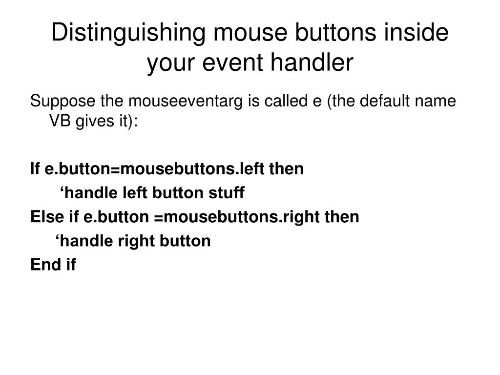 Distinguishing mouse buttons inside your event handler