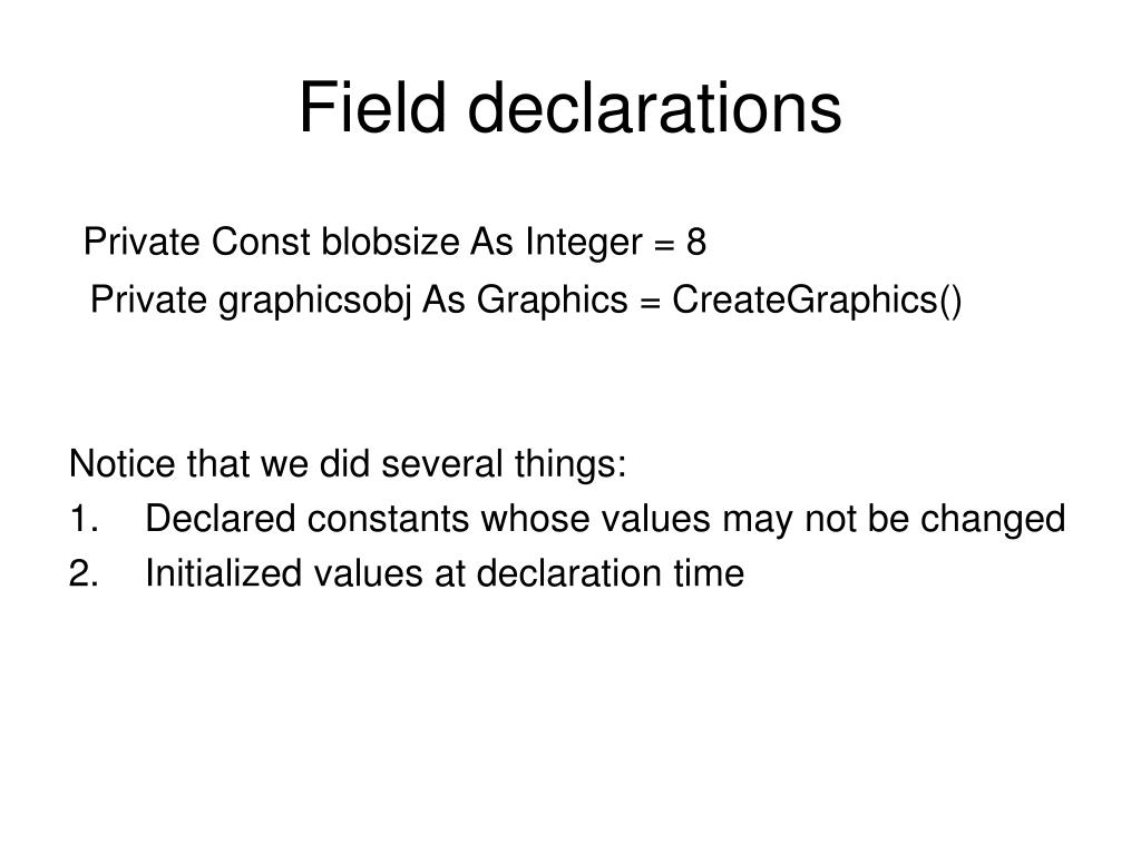 Field declarations