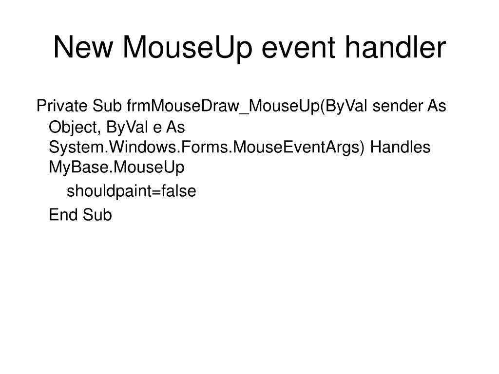 New MouseUp event handler