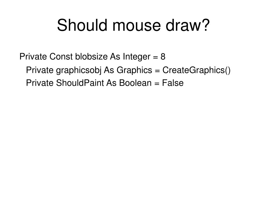 Should mouse draw?