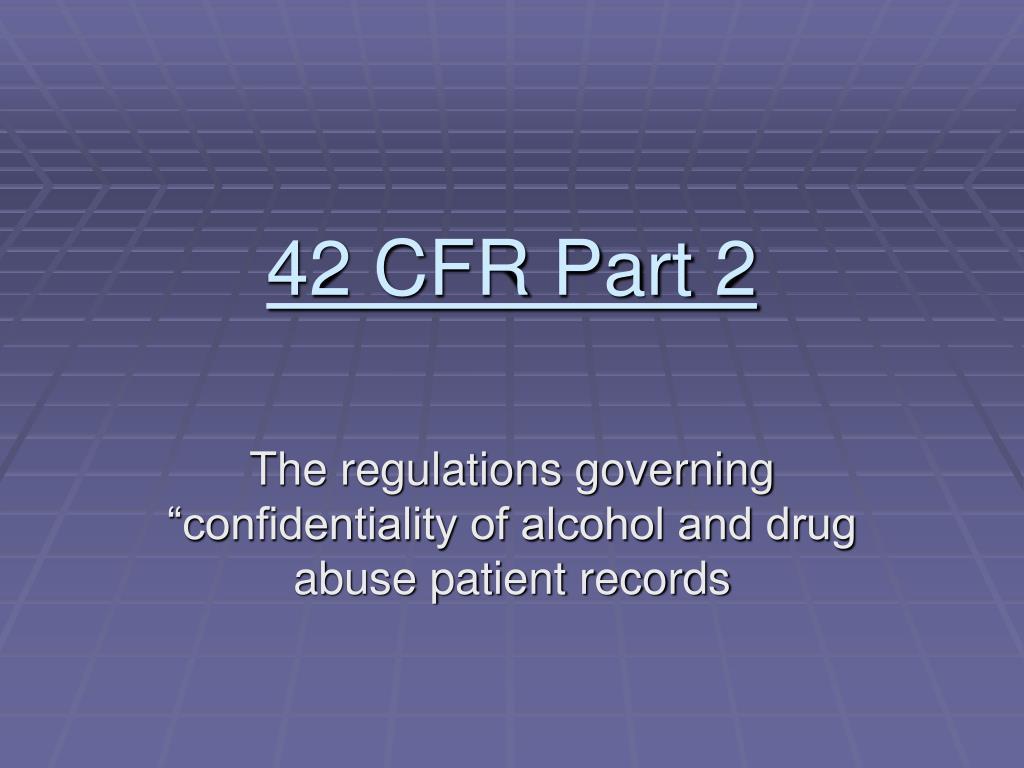 42 CFR Part 2