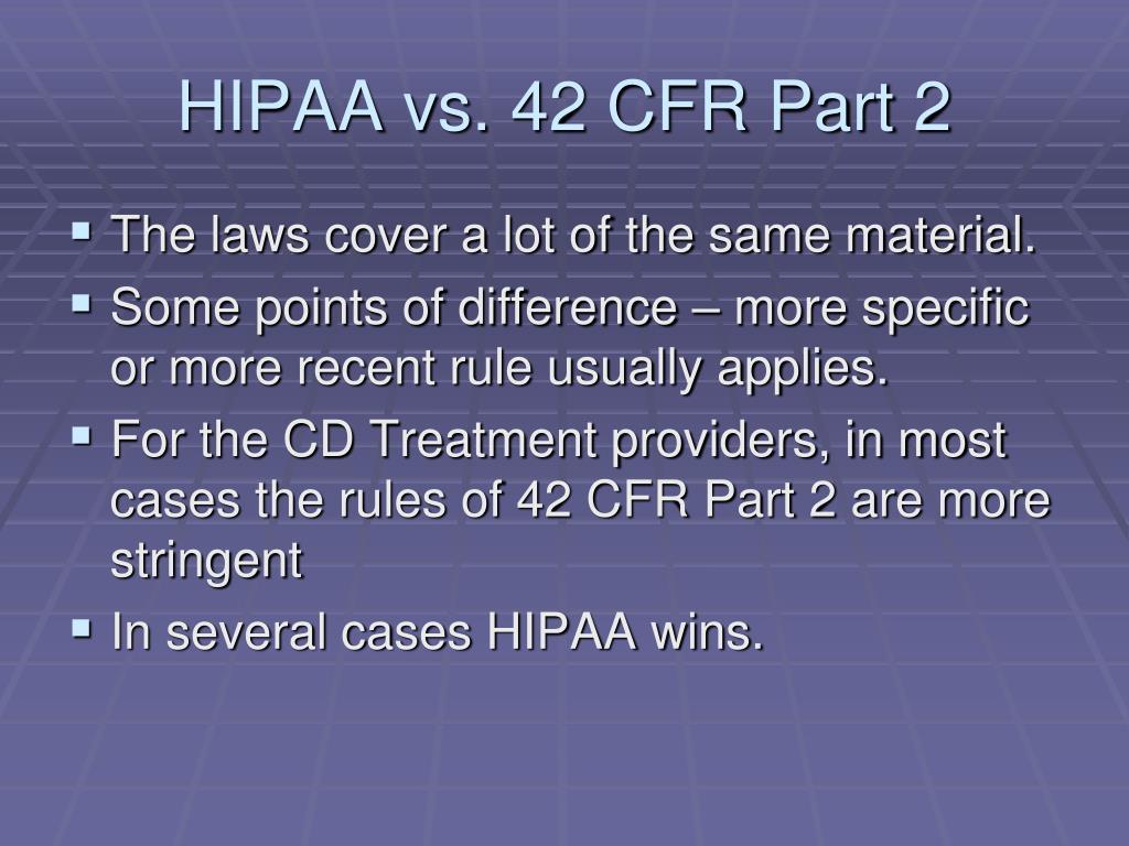 HIPAA vs. 42 CFR Part 2
