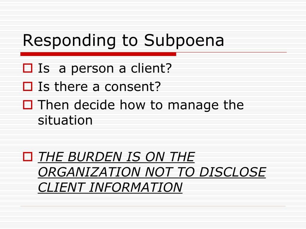 Responding to Subpoena