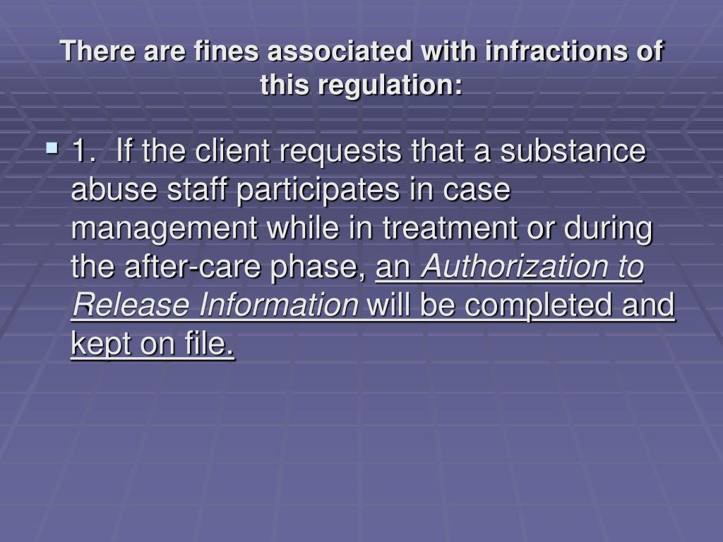 There are fines associated with infractions of this regulation: