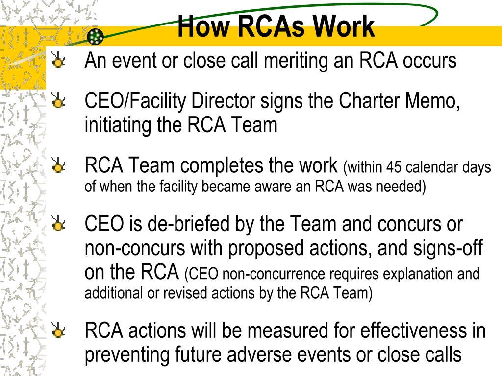 How RCAs Work