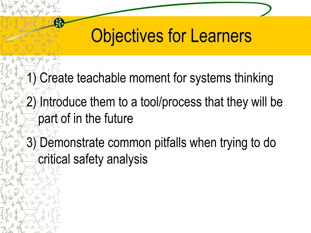 Objectives for Learners