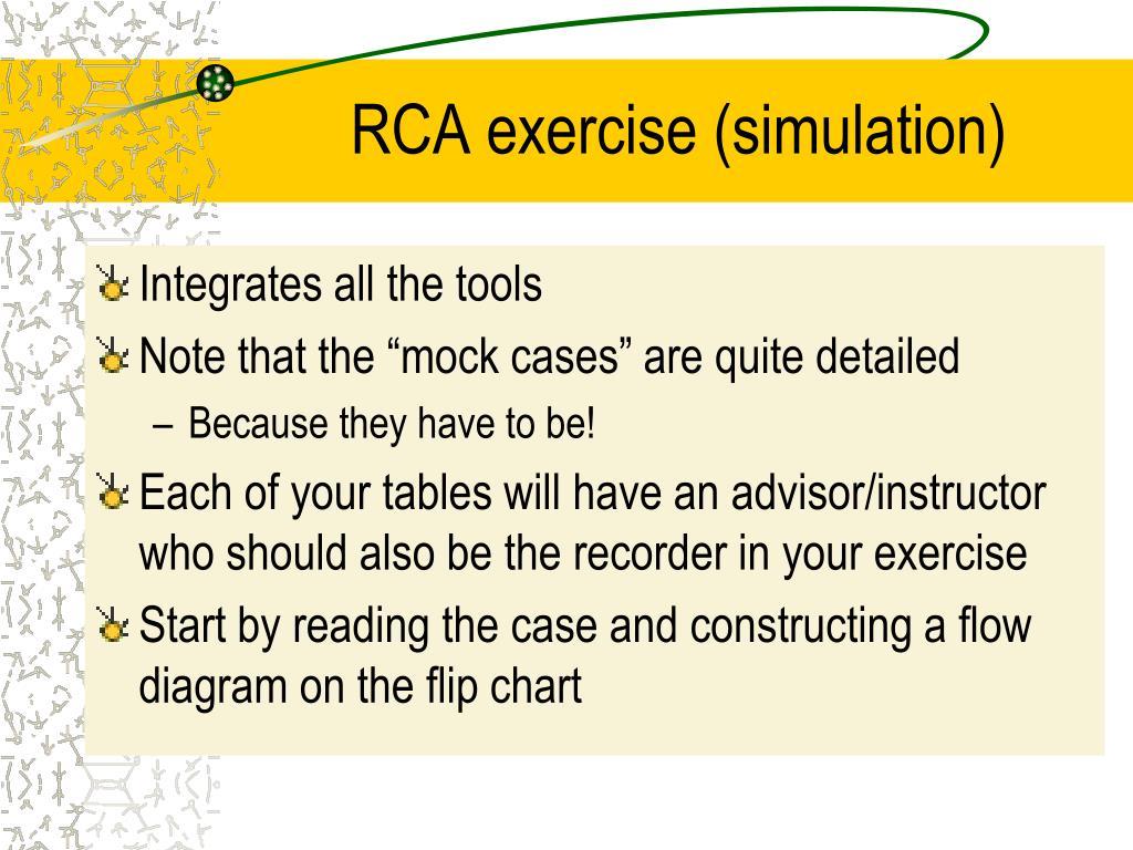 RCA exercise (simulation)