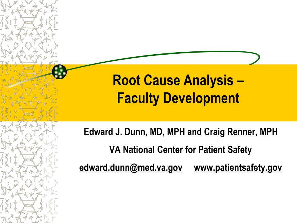 Root Cause Analysis –