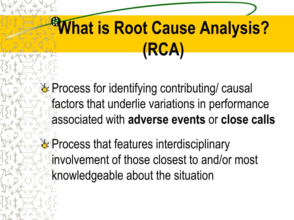 What is Root Cause Analysis?