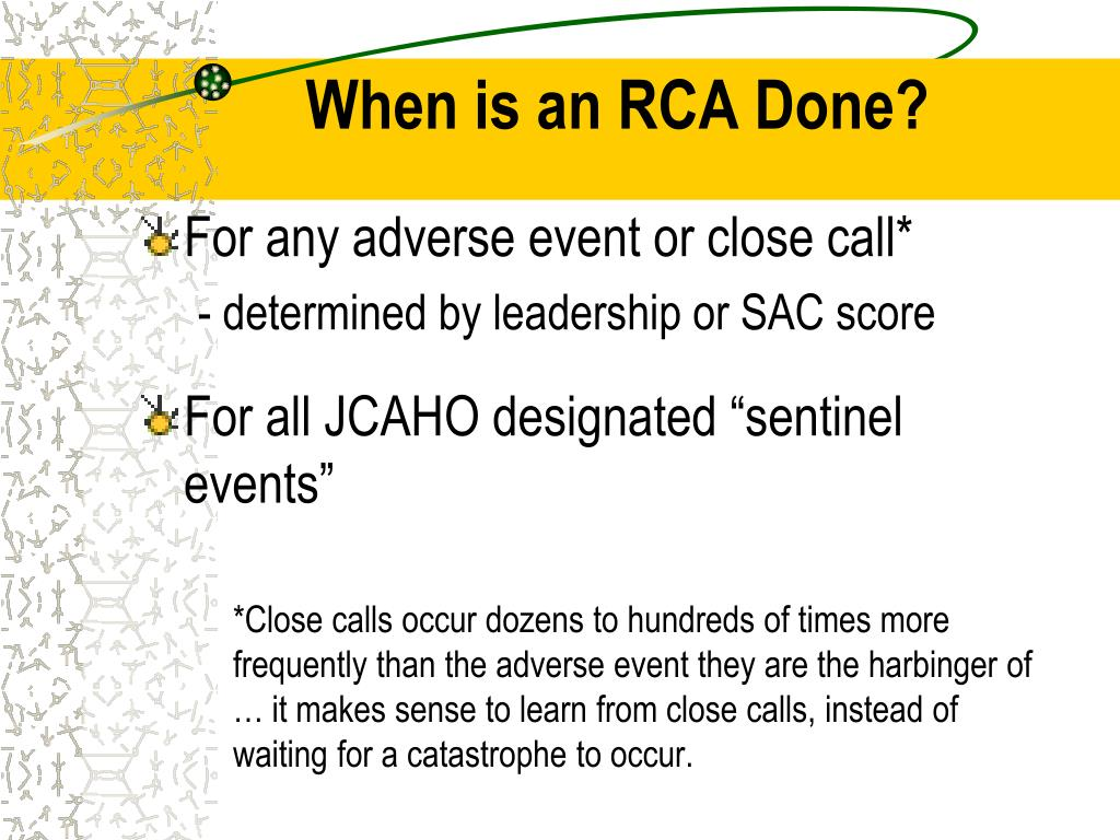 When is an RCA Done?