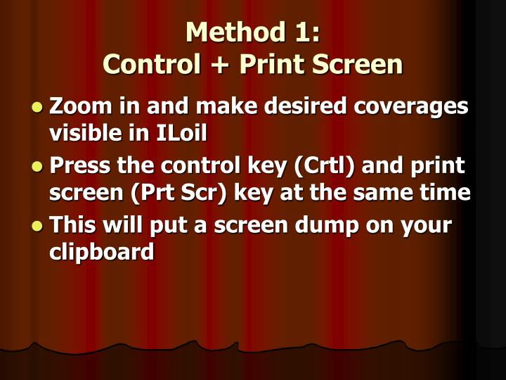 Method 1 control print screen