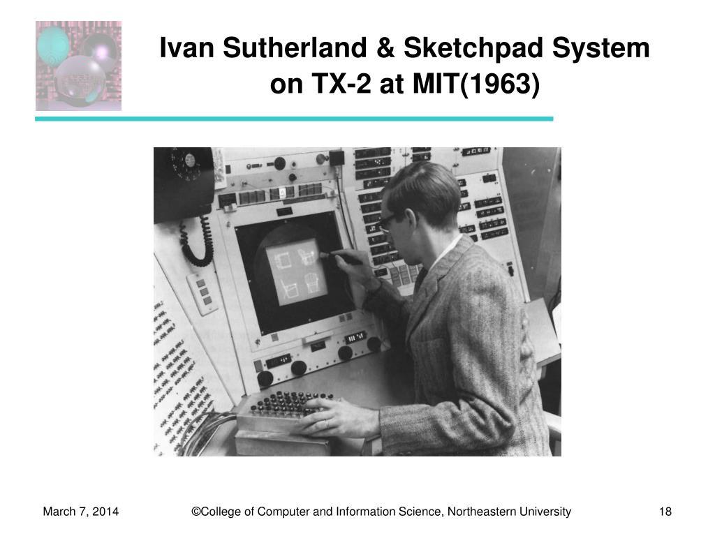 Ivan Sutherland & Sketchpad System