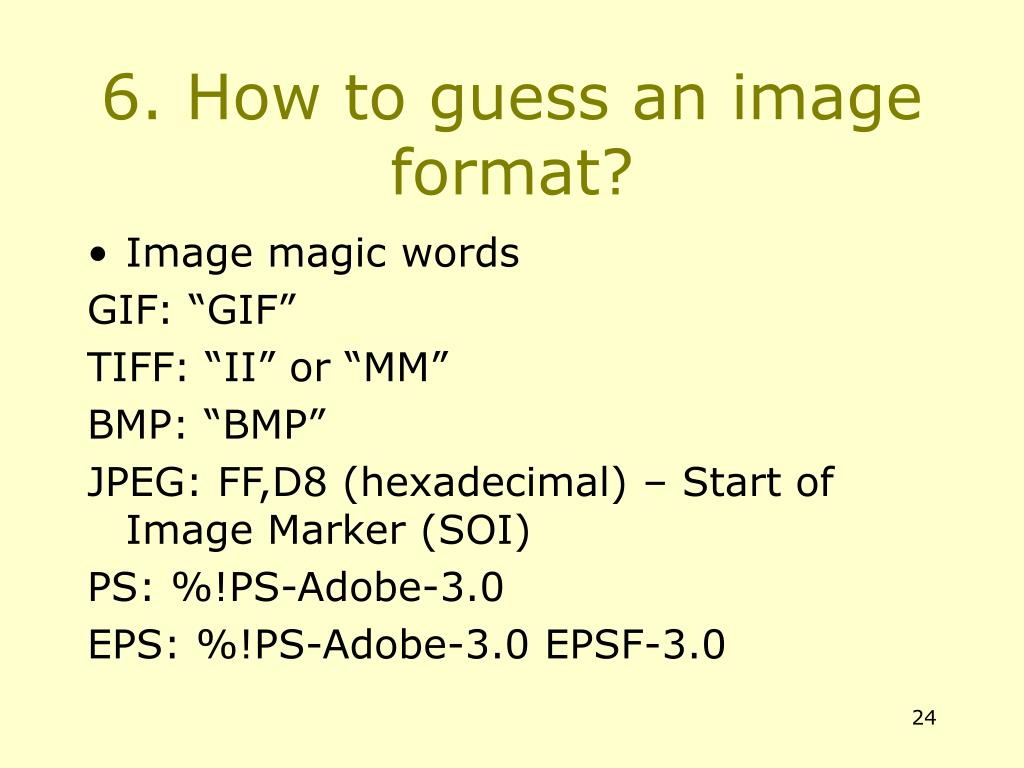6. How to guess an image format?
