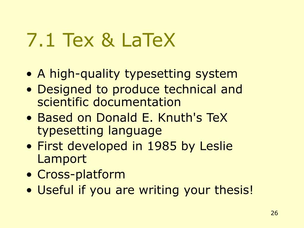 7.1 Tex & LaTeX