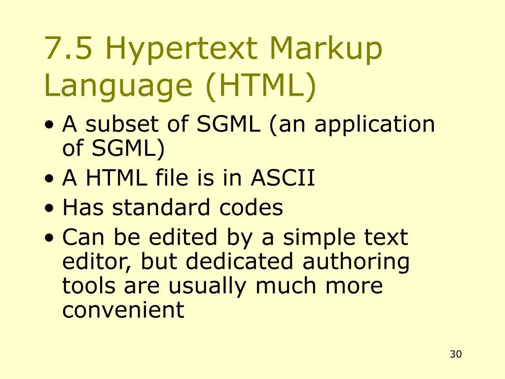 7.5 Hypertext Markup Language (HTML)