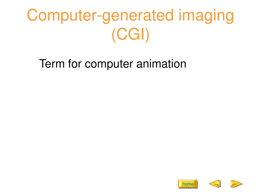 Computer-generated imaging (CGI)