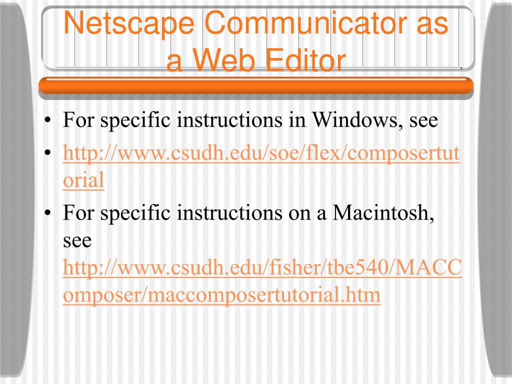 Netscape Communicator as a Web Editor