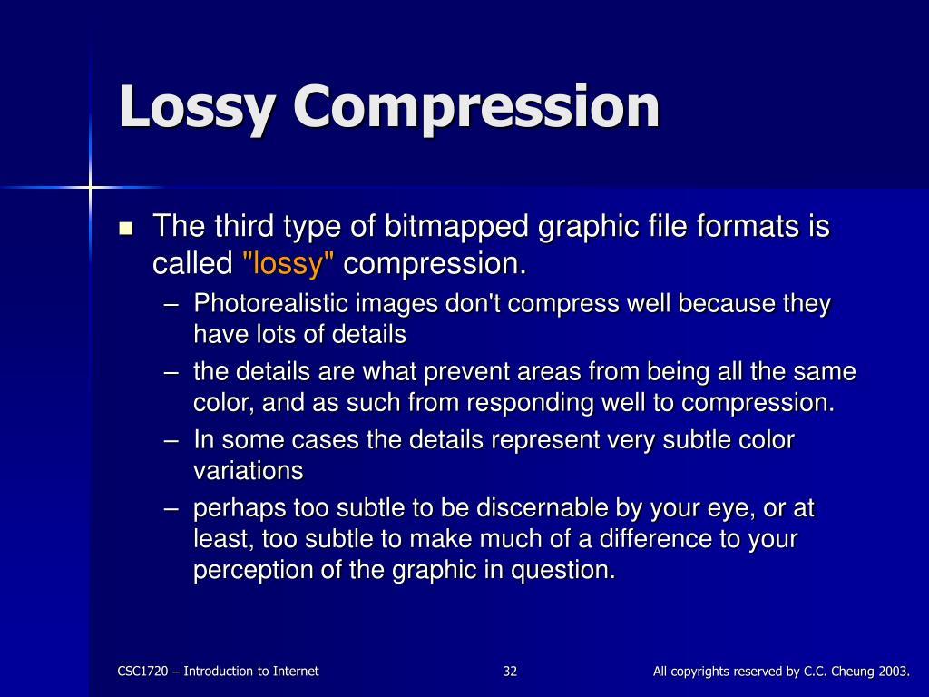 Lossy Compression