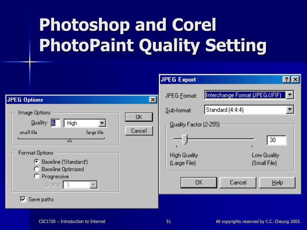 Photoshop and Corel PhotoPaint Quality Setting