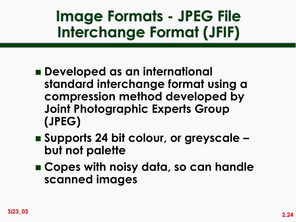 Image Formats - JPEG File Interchange Format (JFIF)