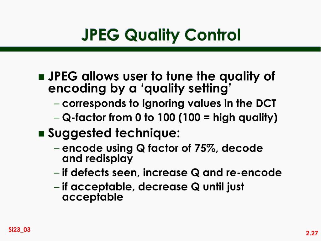 JPEG Quality Control