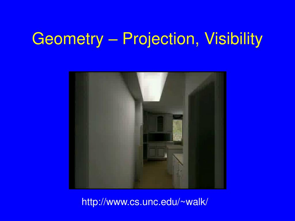 Geometry – Projection, Visibility