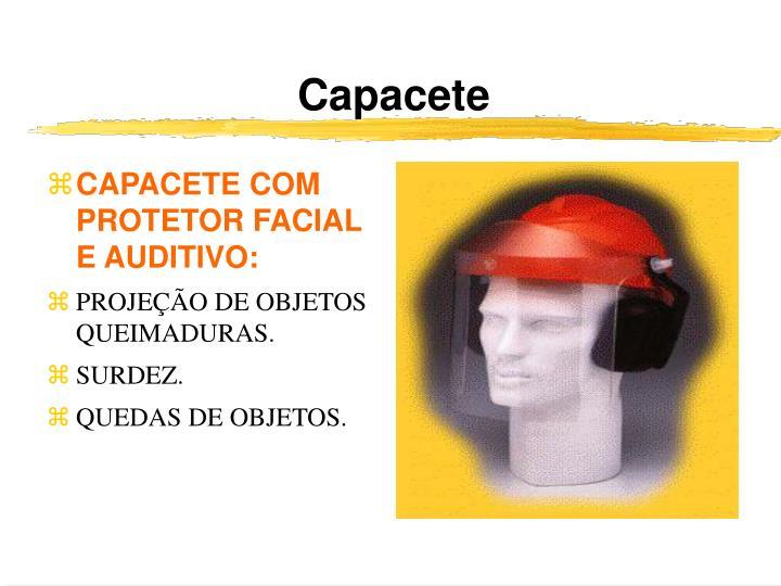 CAPACETE COM PROTETOR FACIAL E AUDITIVO: