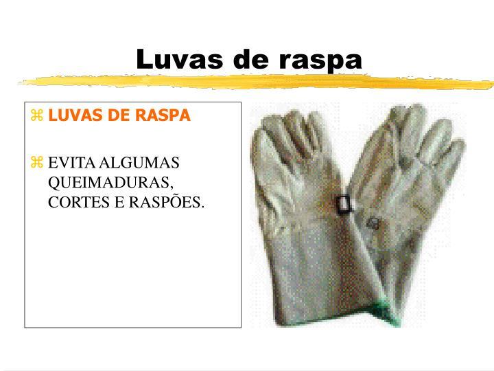 LUVAS DE RASPA