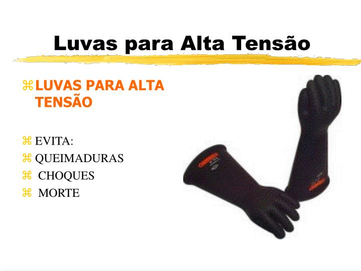 LUVAS PARA ALTA TENSÃO