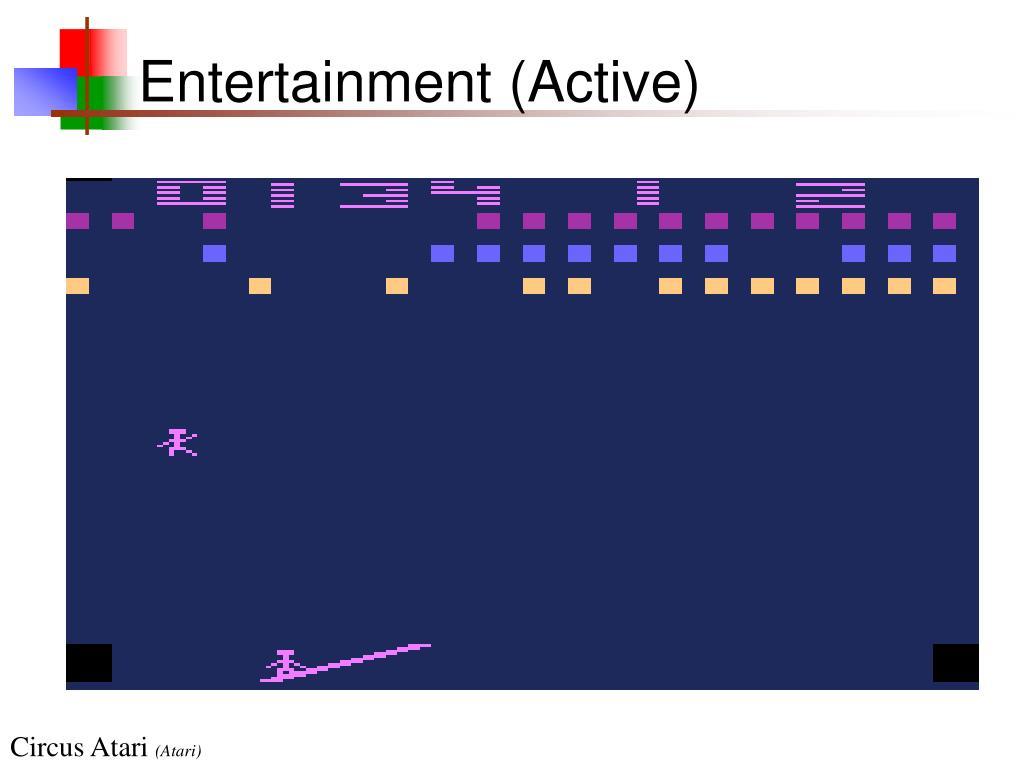 Entertainment (Active)