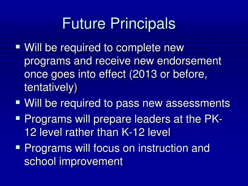 Future Principals
