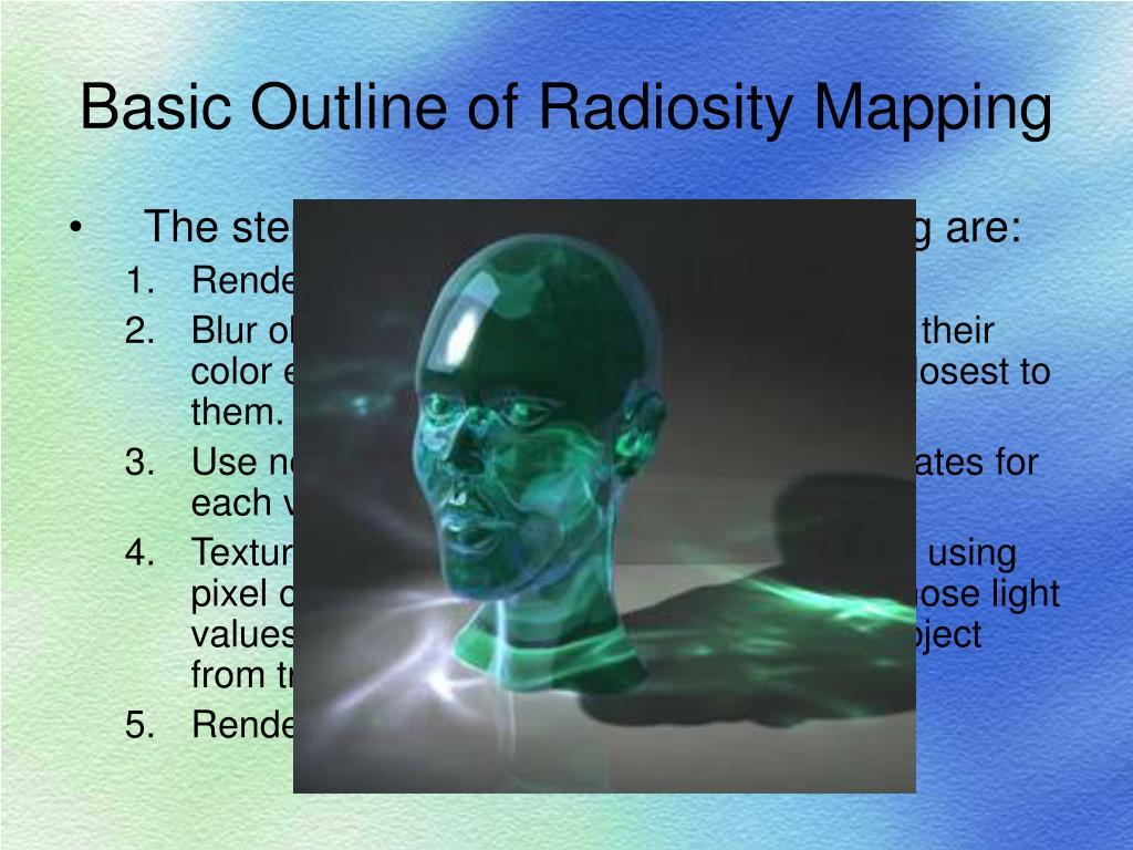 Basic Outline of Radiosity Mapping