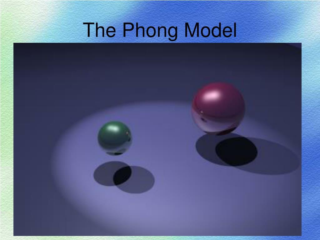 The Phong Model