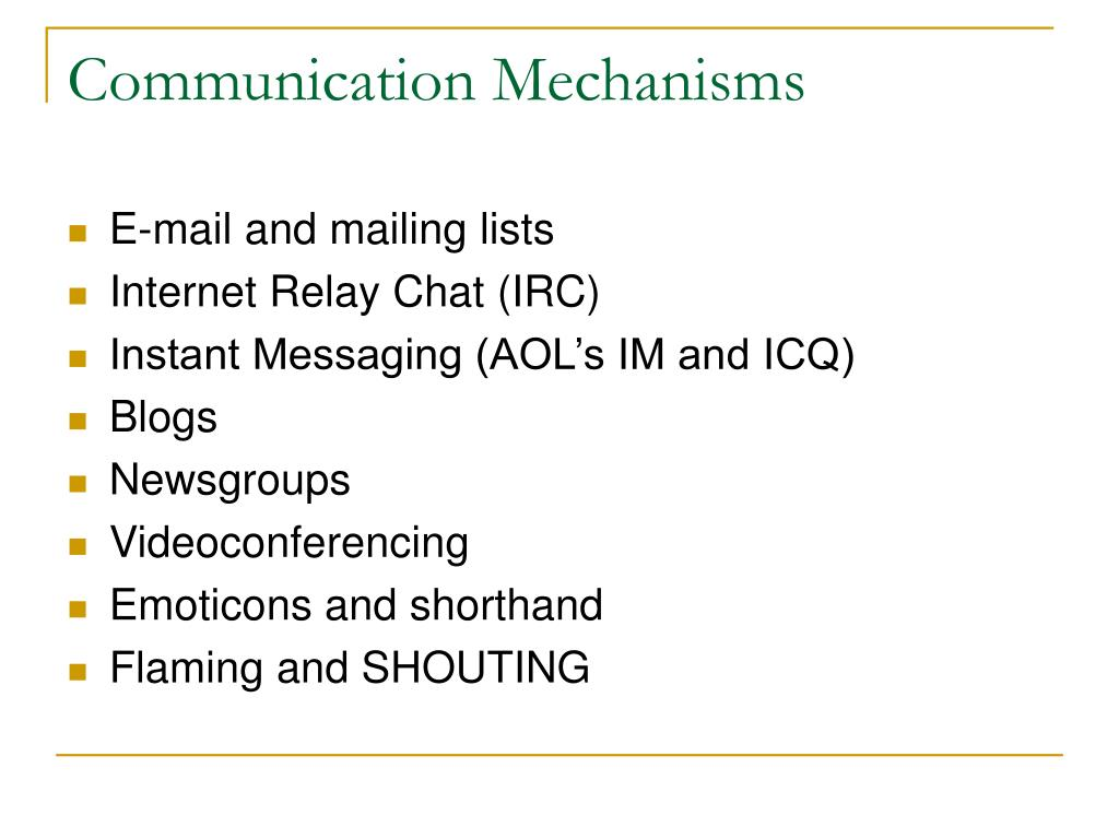 Communication Mechanisms