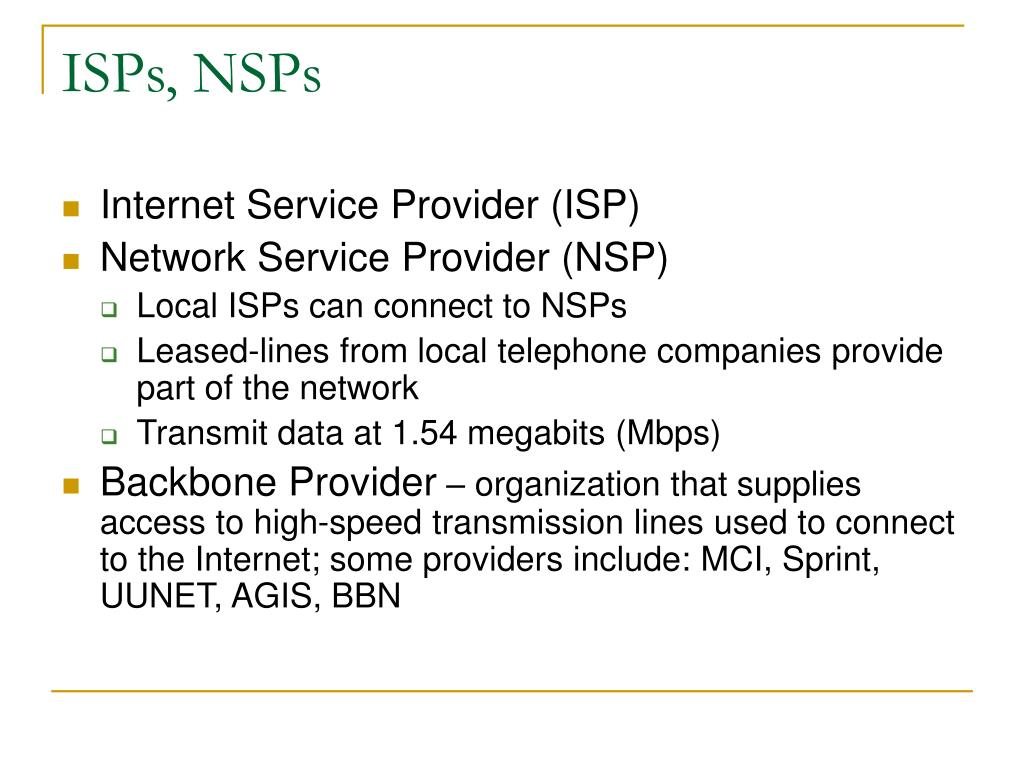 ISPs, NSPs